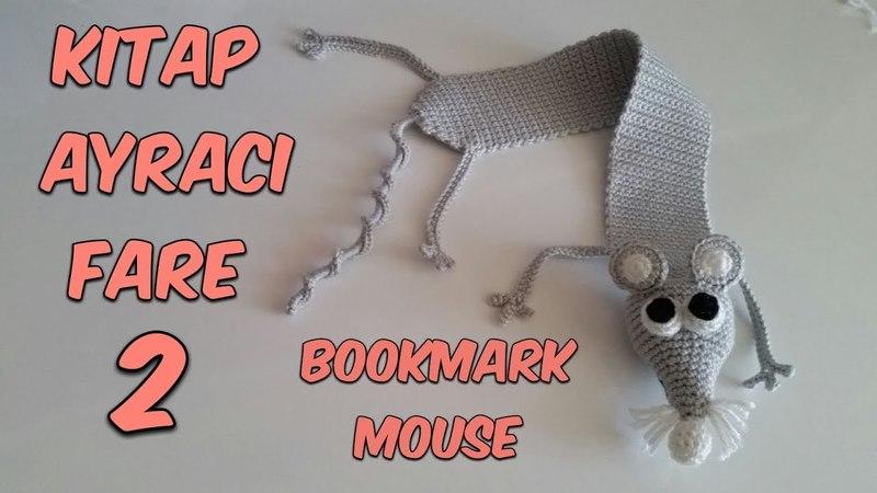 Amigurumi Örgü Kitap Ayracı Fare 2 Amigurumi Crochet Bookmark Mouse 2