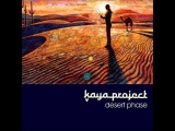 Kaya Project - Desert Phase Full Album