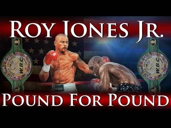 Roy Jones Jr. - Pound for Pound (The Prime Years Knockouts)