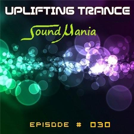 Dj Sound pres. SoundMania Episode 030 (18.07.2018)
