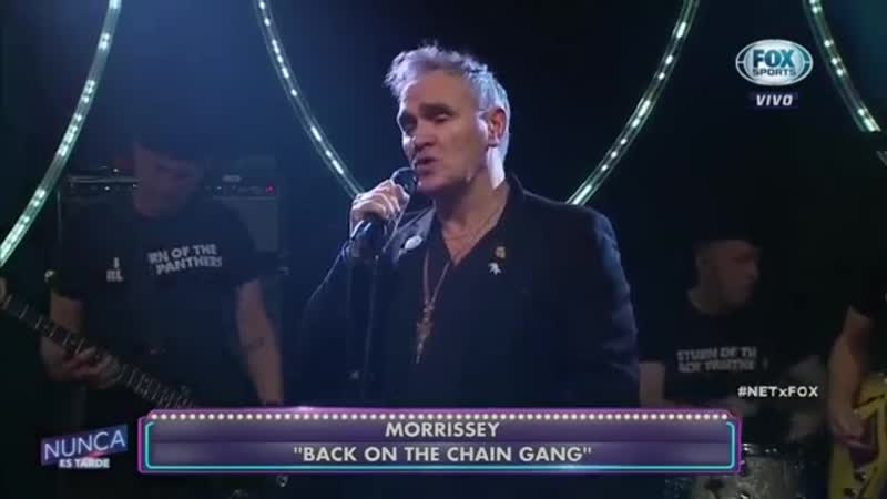 Morrissey - Back On The Chain Gang (Nunca es tarde)