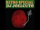 DJ JOELCUTO ESPECIAL RETRO HI-ENERGY...LAS MEZCLAS NO SON DE GALERIA LA MUSIC SI...2013