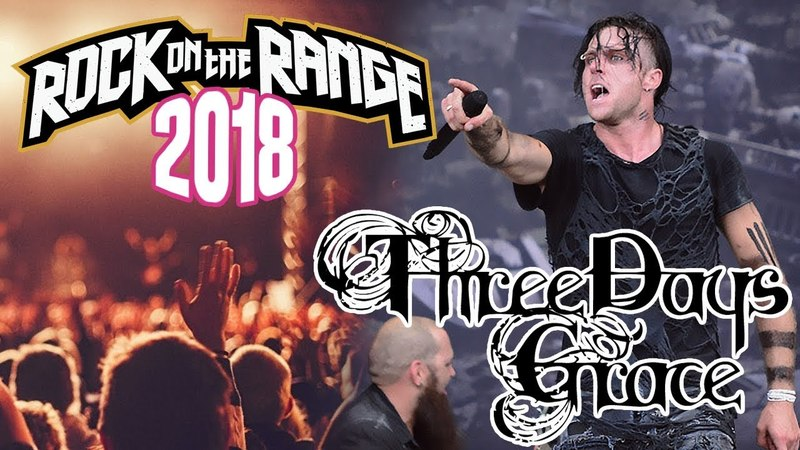 Three Days Grace Live At Rock on the Range 2018 Full Concert