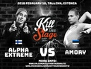 ALPHA EXTREME VS AMORY LA BEIJA | KILL THE STAGE BALTIC EDITION
