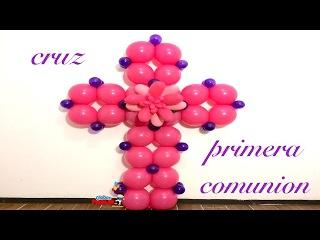 Cruz para primera comunión o bautizo muy facíl de hacer con globos!! 98