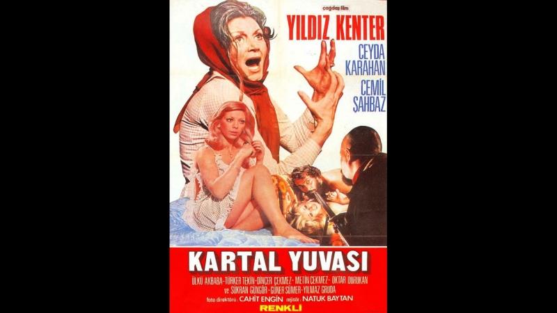 Kartal Yuvası - Yıldız Kenter Ceyda Karahan (1974 - 90 dk)