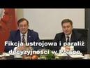 Fikcja ustrojowa i paraliż decyzyjności w Polsce - Jan Zbigniew Potocki i adw. Michał Klimczak