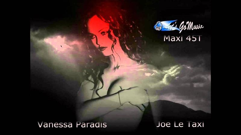 Vanessa Paradis - joe le taxi ( maxi 45t ) Lets GoMusic