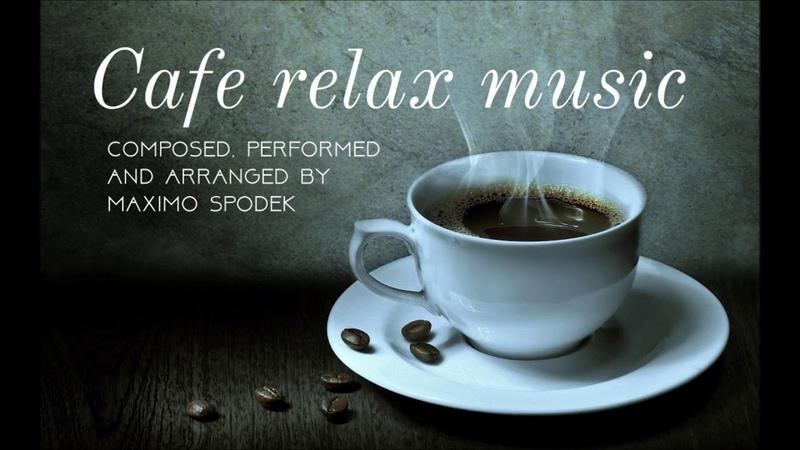 CAFE RELAX MUSIC, BACKGROUND INSTRUMENTAL, SMOOTH JAZZ, BOSSA, SOUL, JAZZ