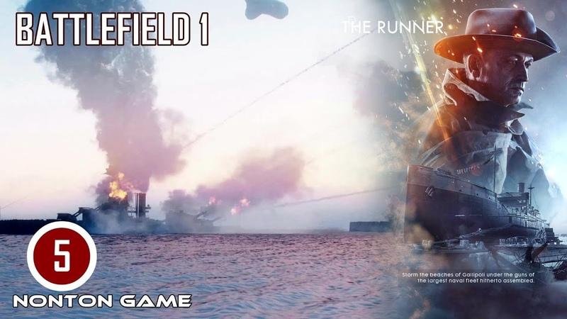Nonton Game Perang Seru Abis! BATTLEFIELD 1-THE RUNNER 1. Gameplay PC. Battlefield 1 PART 5