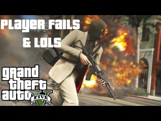GTA 5 Online Funny Player Fails &Lols ep2