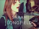 Reimagined full cover - Sarah Longfield