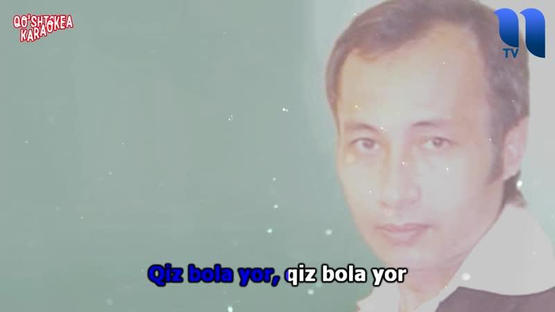 Muhriddin Holiqov - Qiz bola yor UZBEK KARAOKE (Qo'shiq va Karaoke)