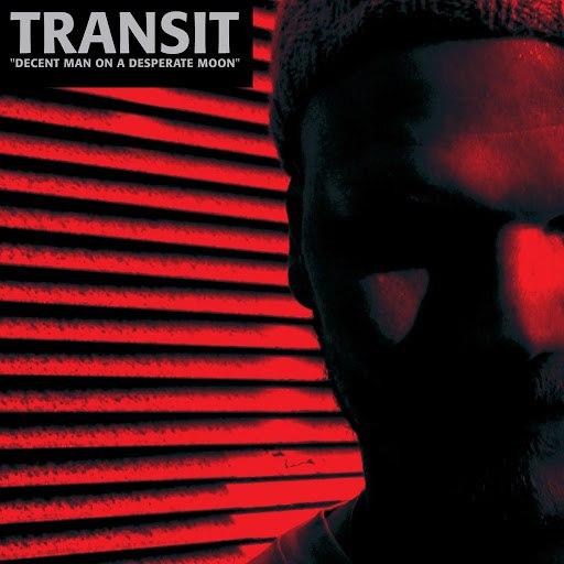 transit альбом Decent Man on a Desperate Moon