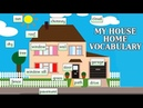 My House - Home Vocabulary | Fun And Learn | Learning Videos For Kids