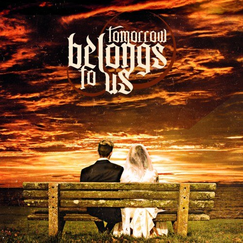 Tomorrow Belongs To Us - Hope [EP] (2012)