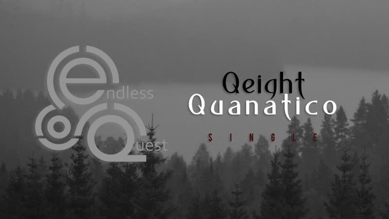 Qeight - Quanatico |Single|