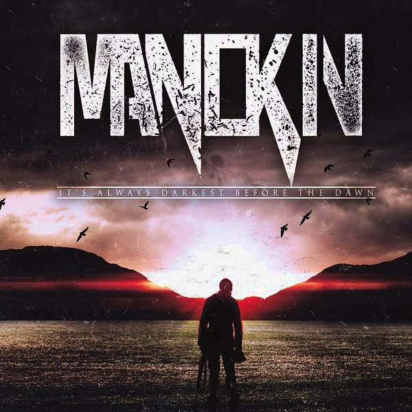 Manokin - It's Always Darkest Before The Dawn (2016)