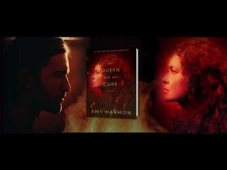 The Queen  The Cure by Amy Harmon  Official Book Trailer
