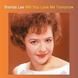 Brenda Lee альбом Will You Love Me Tomorrow