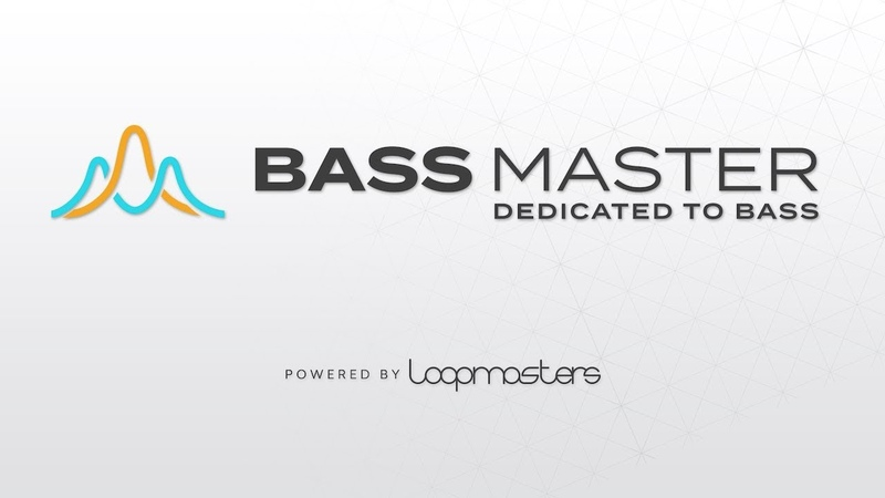 Loopmasters Bass Master | Dedicated To Bass