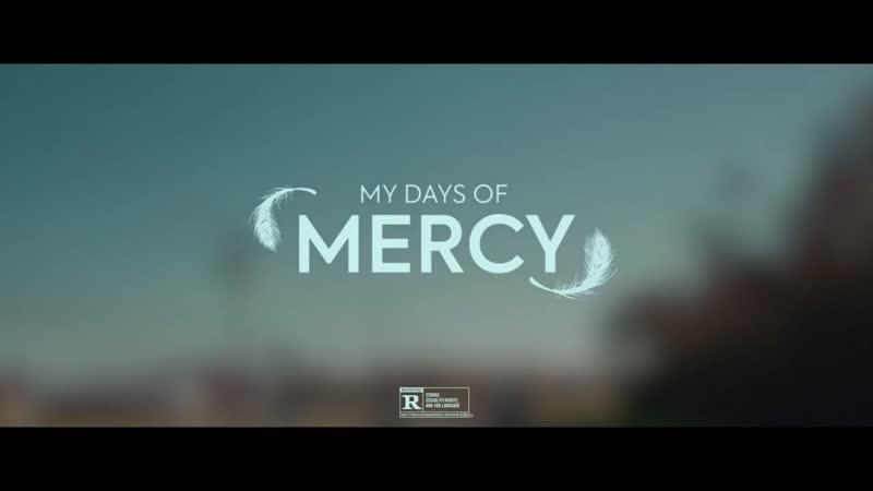 My Days of Mercy - US Trailer (2019)