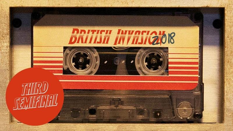 BRITISH INVASION   THIRD SEMIFINAL (United Kingdom 2018)