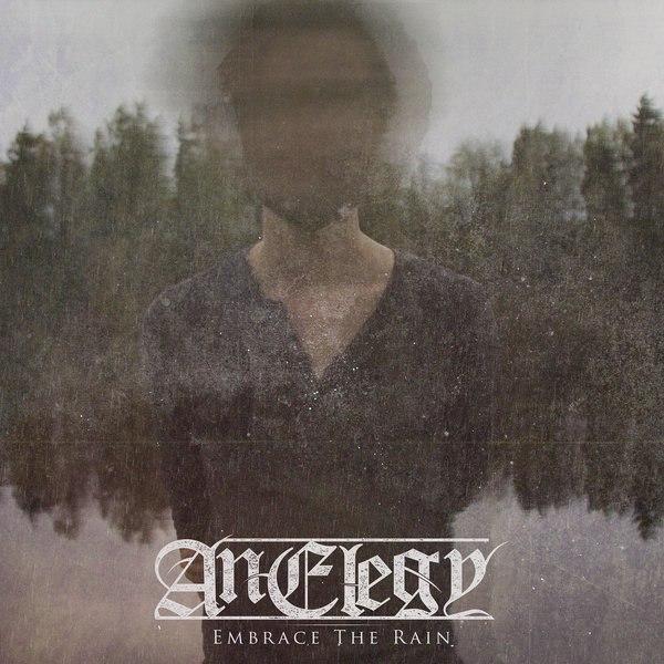 An Elegy - Embrace the Rain (EP) (2015)