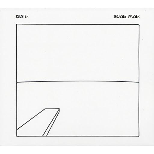 Cluster альбом Grosses Wasser