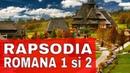 George Enescu RAPSODIA ROMANA 1 si 2 full
