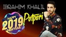 IBRAHIM KHALIL POTPORI/GOVEND 2019 | Official Audio | Full [HD]