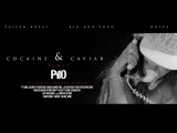 P110 - YASeeN RosaY - Cocaine &amp Caviar Remix ft. Big Dog Yogo &amp Dotta Feature Video