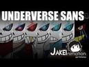 UNDERVERSE (Undertale Sans AUs PILOT) [by Jakei]