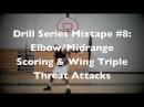 Drill Series Mixtape 8: Elbow/Midrange Scoring Wing Triple-Threat Attacks | @DreAllDay