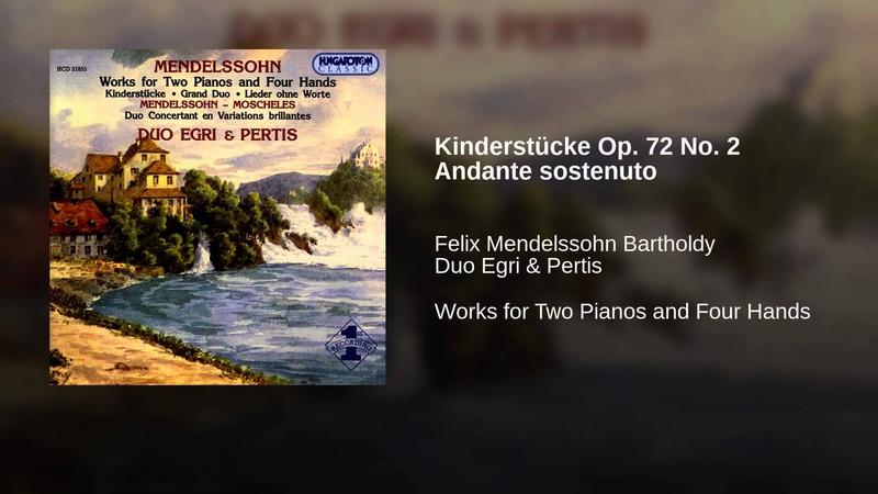 Kinderstücke Op. 72 No. 2 Andante sostenuto