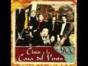 Cisco e La Casa Del Vento - A las barricadas