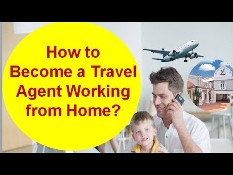 How to Immediately Become a Travel Agent Working from Home