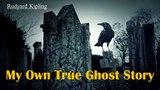 Learn English Through Story - My Own True Ghost Story by Rudyard Kipling