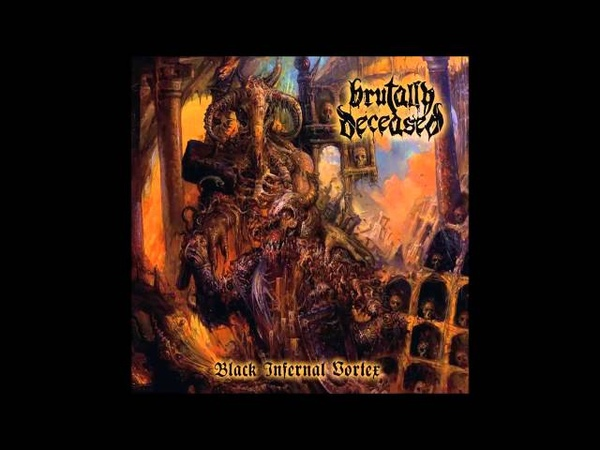 Brutally Deceased - Black Hammer of Satan