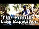 The Puddle Lake Expedition FULL COMPLETE SERIES (Bushcraft and Wild Edibles) - COMPLETE SERIES