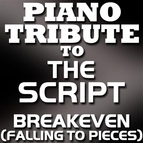 Piano Tribute Players альбом The Script Piano Tribute - Breakeven (Falling To Pieces) - Single
