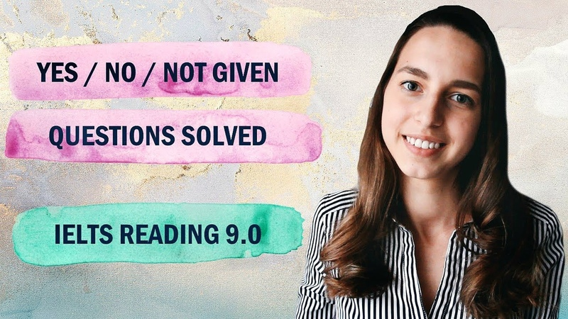 Yes/No/Not Given | IELTS Reading band 9