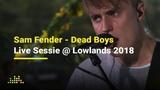 Sam Fender - Dead Boys Live Sessie @ Lowlands 2018