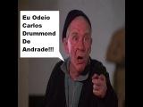 Eu Odeio Carlos Drummond De Andrade - Tiago Malta
