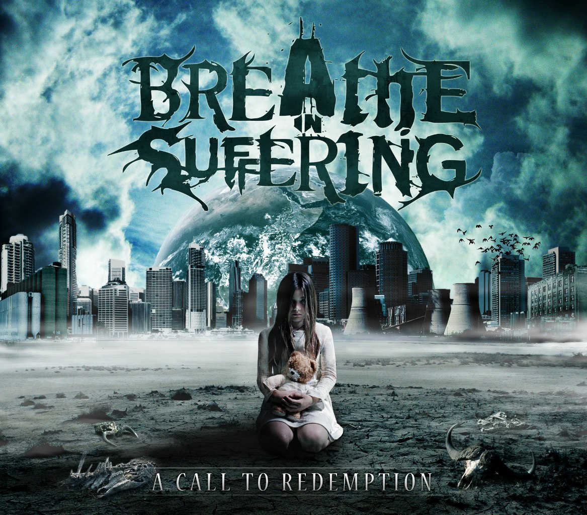 Breathe In Suffering - A Call To Redemption [EP] (2012)