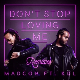 Madcon альбом Don't Stop Loving Me (feat. KDL)