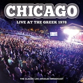 Chicago альбом Live at the Greek 1978 (Live)