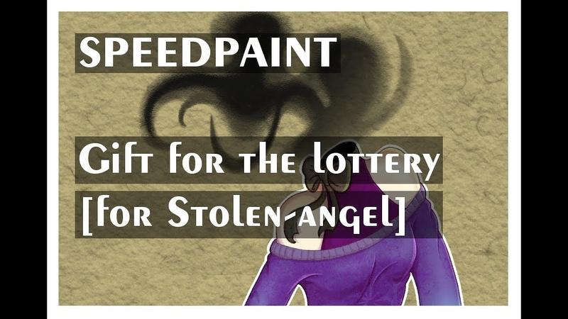 Speedpaint - Gift for the lottery [for Stolen-angell]