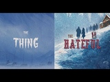 The Thing (1982) VS The Hateful 8 (2015)