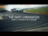 The Drift Chronicles Part 2: What's in a Name